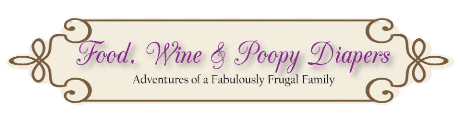 Food Wine and Poopy Diapers